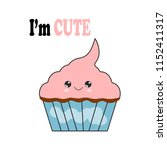 yummy kawaii cake  muffin... | Shutterstock .eps vector #1152411317