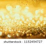 glitter gold lights grunge... | Shutterstock . vector #1152454727