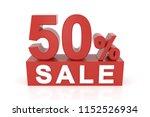 fifty percent sale. 3d... | Shutterstock . vector #1152526934
