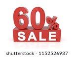 sixty percent sale. 3d... | Shutterstock . vector #1152526937