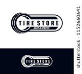 tyre shop logo design   tyre... | Shutterstock .eps vector #1152660641
