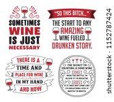 wine saying   quote set  100 ... | Shutterstock .eps vector #1152787424