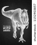 graphic tyrannosaurus rex.... | Shutterstock .eps vector #1152903857