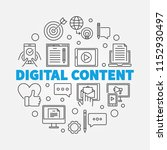 digital content round outline... | Shutterstock .eps vector #1152930497