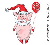 sweet little pig in santa claus ... | Shutterstock .eps vector #1152964634