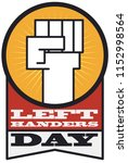 squared left fist high up in a... | Shutterstock .eps vector #1152998564