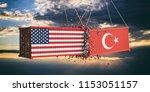 usa and turkey trade war... | Shutterstock . vector #1153051157