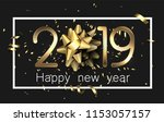 black 2019 happy new year... | Shutterstock .eps vector #1153057157
