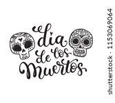 dia de los muertos   day of the ... | Shutterstock .eps vector #1153069064