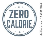 zero calorie sign or stamp on... | Shutterstock .eps vector #1153120394