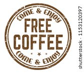 free coffee sign or stamp on... | Shutterstock .eps vector #1153120397