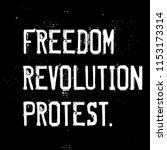 freedom  revolution  protest... | Shutterstock .eps vector #1153173314