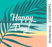 "the text ""happy day"" against... 
