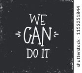 we can do it hand drawn... | Shutterstock .eps vector #1153251844