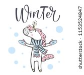 hand drawn cute winter unicorn... | Shutterstock .eps vector #1153524847