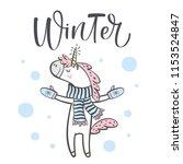 hand drawn cute winter unicorn... | Shutterstock .eps vector #1153524847