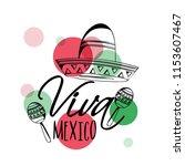 """viva mexico"" traditional... | Shutterstock .eps vector #1153607467"