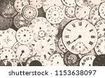 old antique watch faces grungy... | Shutterstock . vector #1153638097