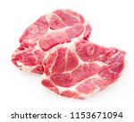 raw pork meat isolated on white ... | Shutterstock . vector #1153671094