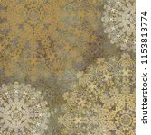 floral abstract shabby colored... | Shutterstock . vector #1153813774