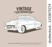 old and classic sedan in... | Shutterstock .eps vector #1153875274