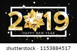 2019 happy new year background... | Shutterstock .eps vector #1153884517