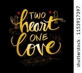 two heart one love lettering | Shutterstock .eps vector #1153917397