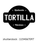 tortilla label on white...   Shutterstock .eps vector #1154067097