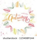 'hello autumn' calligraphy art. ... | Shutterstock .eps vector #1154089144