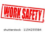 work safety word in red frame ... | Shutterstock . vector #1154255584