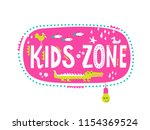 kids zone sign with cute... | Shutterstock .eps vector #1154369524