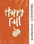 happy fall   hand drawn... | Shutterstock .eps vector #1154539381