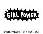 grl pwr short quote. girl power ... | Shutterstock .eps vector #1154553151