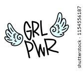grl pwr short quote. girl power ... | Shutterstock .eps vector #1154556187