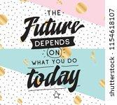 inspirational quote  motivation.... | Shutterstock .eps vector #1154618107