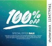 100 percent off 100  discount... | Shutterstock .eps vector #1154779561