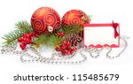 two christmas balls with pine... | Shutterstock . vector #115485679