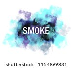 poster with smoke | Shutterstock . vector #1154869831