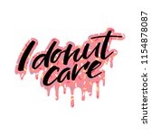 """""""i donut care"""" quote on... 