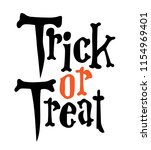 trick or treat halloween quote... | Shutterstock .eps vector #1154969401