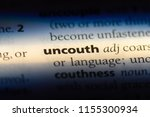 Small photo of uncouth word in a dictionary. uncouth concept.