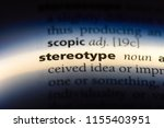 stereotype word in a dictionary.... | Shutterstock . vector #1155403951