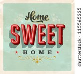 vintage home sweet home sign  ... | Shutterstock .eps vector #115565335