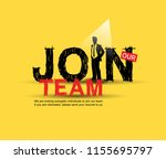 join our team design with... | Shutterstock .eps vector #1155695797