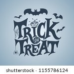 trick or treat hand lettering... | Shutterstock .eps vector #1155786124