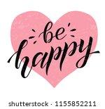 be happy black lettering on... | Shutterstock .eps vector #1155852211