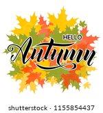 hello autumn hand lettering... | Shutterstock .eps vector #1155854437