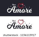 amore slogan for t shirt... | Shutterstock .eps vector #1156115917