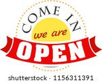 come in we are open round icon... | Shutterstock .eps vector #1156311391
