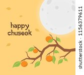 happy chuseok with branch... | Shutterstock .eps vector #1156379611